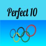 Remember Nadia's Perfect Ten?